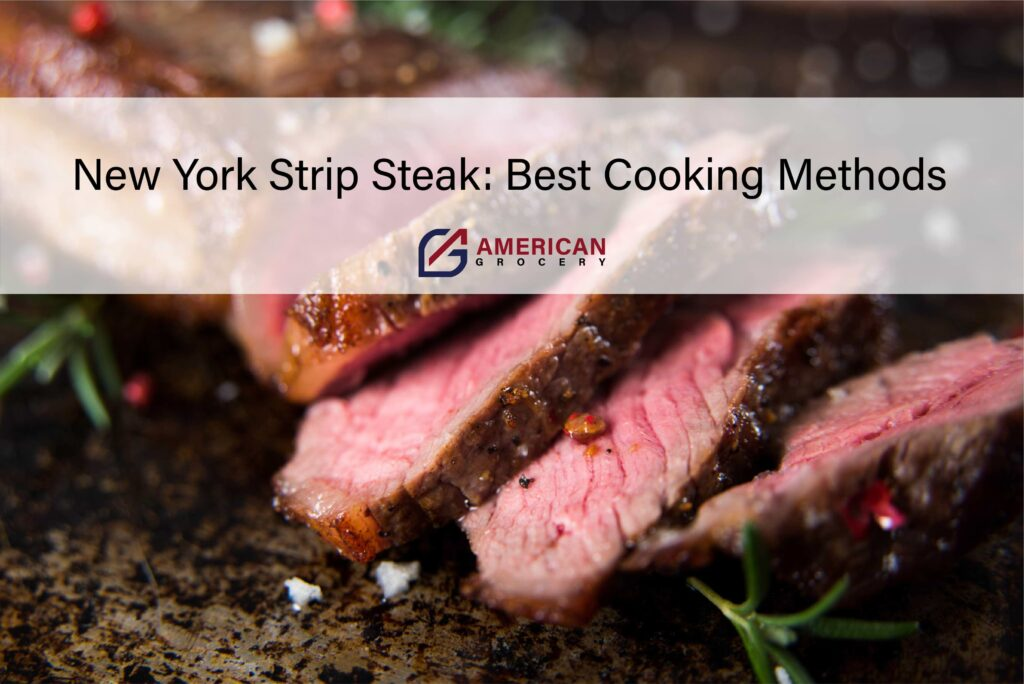 new-york-strip-steak-cooking-methods-americangr