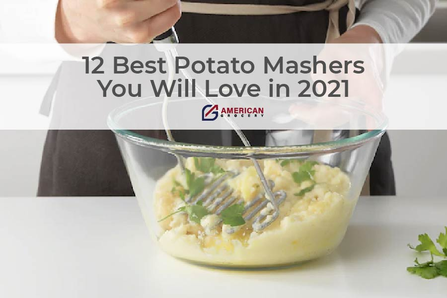 best potato masher