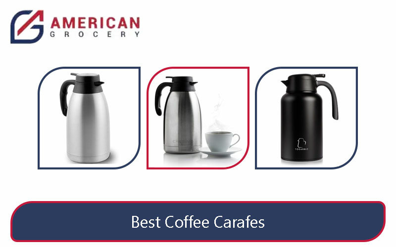 Best Coffee Carafes