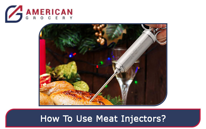 How To Use Meat Injectors