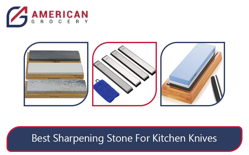 Best Sharpening Stone For Kitchen Knives